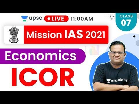 Mission IAS 2021 | Economics By Ashirwad Sir | ICOR
