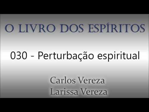 O Livro Dos Espíritos - Perturbação espiritual