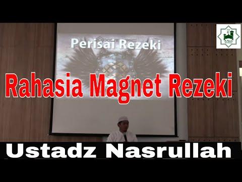 Ustadz Nasrullah -Rahasia magnet Rezeki