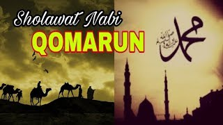 Download Lagu Islam,  Sholawat Nabi Merdu - Qomarun Mp3