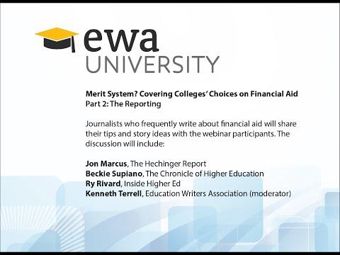 EWA University: Merit Aid (Part 2)