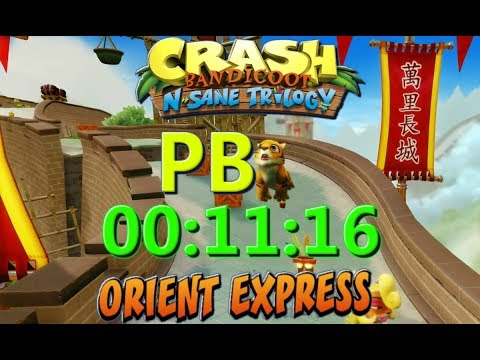 Orient Express PB 00:11:16 - Crash Bandicoot N Sane Trilogy