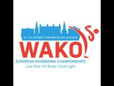 WAKO European Championships 2018 Bratislava, Slovakia - DAY 3 - Ring 1 - K1 Style