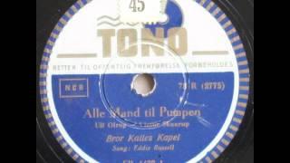 Alle Mand til Pumpen - Bror Kalle; Eddie Russell 1945