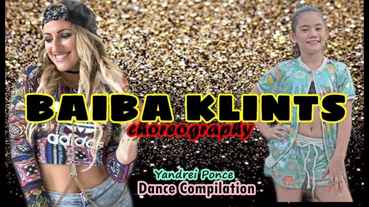 BAIBA KLINTS Choreographies / YANDREI PONCE Dance Compilation