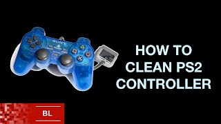 Playstation 2 PS2 Controller Cleaning Guide - Fix Sticking Buttons - Full Tutorial Guide
