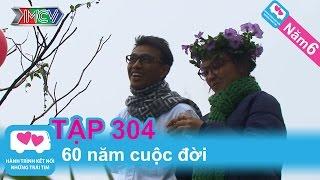 60 năm cuộc đời | LOVEBUS | Năm 6 | Tập 304 | 230914