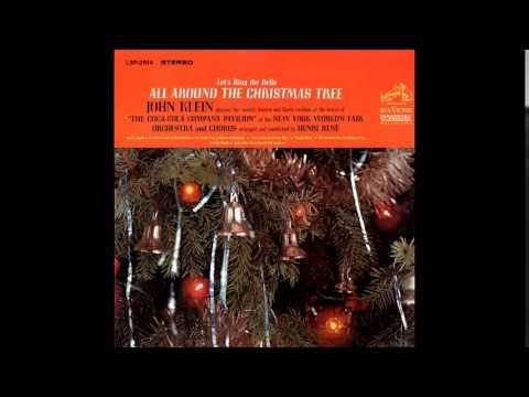 John Klein - Let's Ring The Bells All Around The Christmas Tree (Full Album)