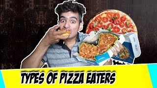 Types of PIZZA Eaters | Anil Lobo