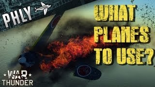 War Thunder- What Are The Best Planes?