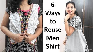 6 Awesome ways to reuse or Repurpose Men's old Shirt | Learning Process