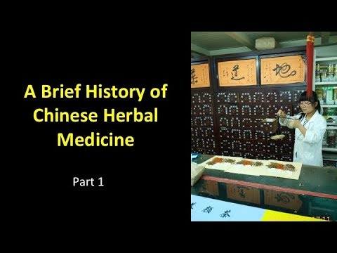 History of Chinese Herbal Medicine Part 1