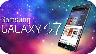 Next New Samsung Galaxy S7 (2016) and Android 5.3 - What I Want to See!