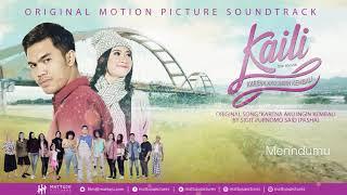 (Download) OST KAILI: Pasha  Karena Aku Ingin Kembali   Lyric MP3