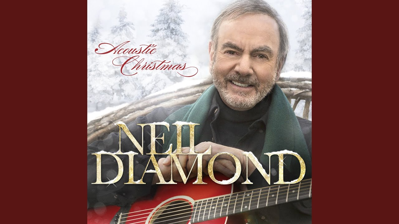 Neil Diamond Christmas Prayers