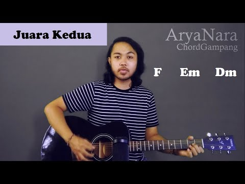 Chord Gampang (Juara Kedua - Fiersa Besari) By Arya Nara (Tutorial Gitar) Untuk Pemula