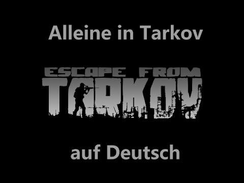 Alleine in Tarkov | Alone in the Tarkov | Escape From Tarkov | German/Deutsch [HD] - Duur: 1:39.
