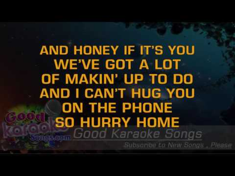 Hurry Home - Jason Michael Carroll ( Karaoke Lyrics )