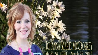 Johanna Marie McCroskey Video Tribute