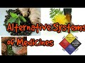 Alternative Systems of Medicines