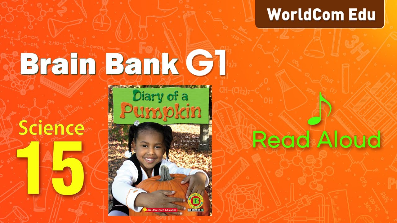 브레인뱅크 G1  Science  I 15. Diary of a Pumpkin  I  Read Aloud
