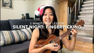 Silent Night: Intro to Fingerpicking // Easy Holiday Ukulele Lesson #5minuke