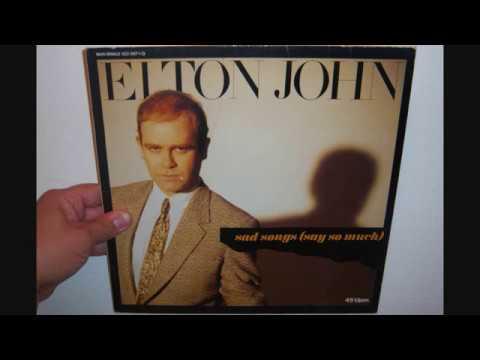 Elton John - Sad Songs (say So Much) (1984)