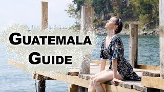 The Guatemala Travel Guide | Antigua, Tikal, & Lake Atitlan