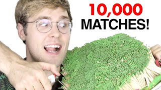 LIGHTING 10,000 MATCHES AT ONCE!