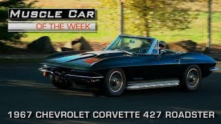 Muscle Car Of The Week Video Episode #185: 1967 Chevrolet Corvette 427 Roadster V8TV