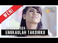 Weni - Engkaulah Takdirku | Video Teaser