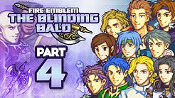 "Part 4: Fire Emblem: The Blinding Bald Stream - ""The PME Team"""
