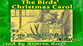 The Birds' Christmas Carol Version 2 Full Audiobook By Kate Douglas Wiggin By Children's Fiction