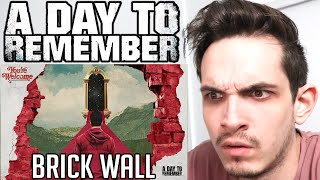 Metal Musician Reacts to A Day To Remember | Brick Wall |