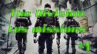 THE DIVISION : Les missions #1 [FR]