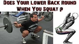 Lower Back Rounding at Bottom of Squat (Butt Wink)