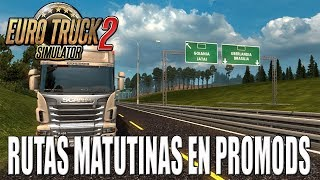 Gameplay EURO TRUCK SIMULATOR 2   DIRECTO   RUTAS MATUTINAS EN PROMODS   ESPAÑOL   PC HD   1080P