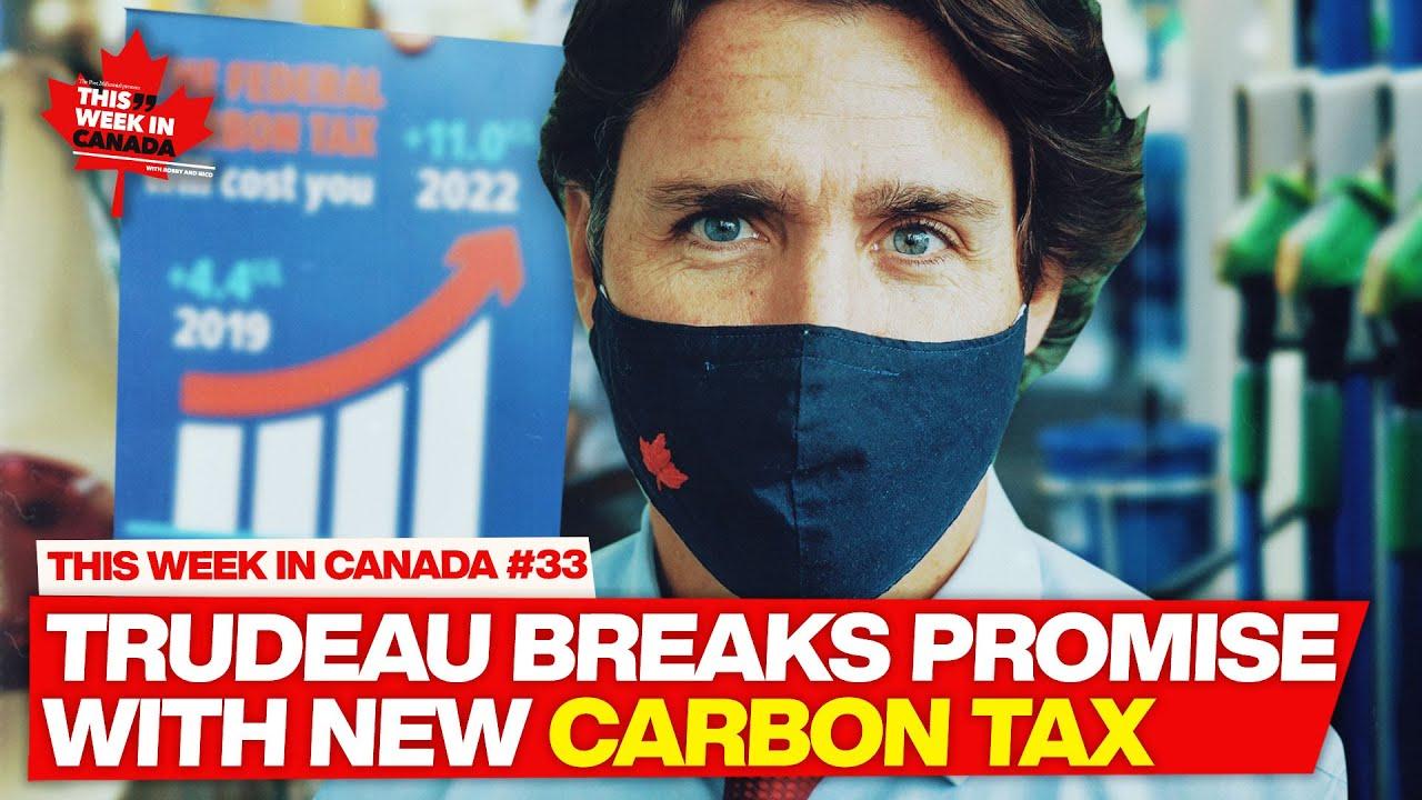 Trudeau lies again by RAISING carbon tax - This Week in Canada #33