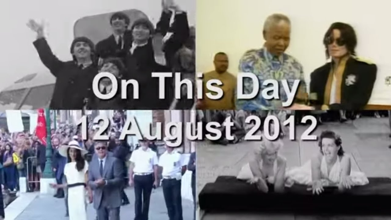 On This Day: 12 August 2012