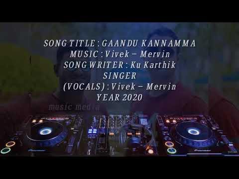 Gaandu Kannamma Song Lyrics – Vivek-Mervin || Music Media |||