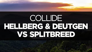 [LYRICS] Hellberg & Deutgen vs Splitbreed - Collide