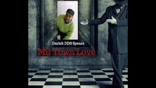 Gambar cover Mil Town Love Official Video by Darick DDS Spears
