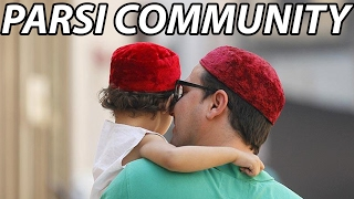 10 Amazing Facts About India's Parsi Community - Tens Of India