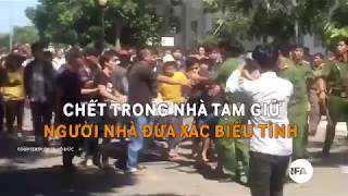 Chết trong nhà tạm giữ, người nhà đưa xác biểu tình   © Official RFA Video