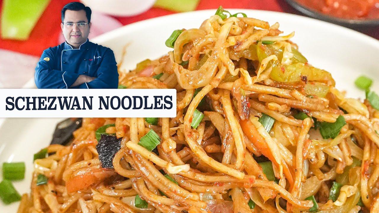Schezwan Noodles   Easy Snacks Recipe   Chef Ajay Chopra Recipes