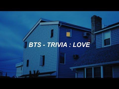 BTS (방탄소년단) 'Trivia 承 : Love' Easy Lyrics