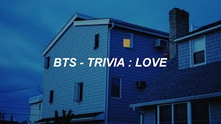 Gambar cover BTS (방탄소년단) 'Trivia 承 : Love' Easy Lyrics