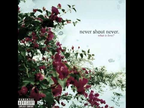 NeverShoutNever - Sacrilegious
