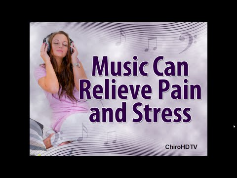 Music Can Relieve Pain and Stress - Chiropractic in Orleans Ontario