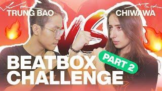 Boyfriend Vs Girlfriend Beatbox Challenge 🔥 (Part 2) - Trung Bao \u0026 Chiwawa